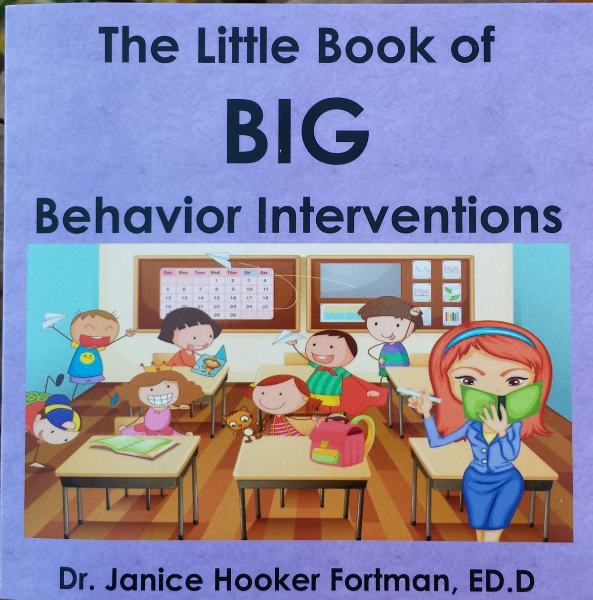 The Little Book of BIG Behavior Interventions